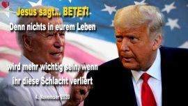 2020-11-04 - Schlacht um US-Wahlen 2020-beten und fasten-Sieg von Donald Trump-Liebesbrief von Jesus