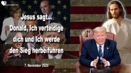 2020-11-07 - Donald Trump verteidigen-Sieg fur Donald Trump-Gekreuzigt mit Jesus-Liebesbrief von Jesus