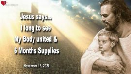 2020-11-16 - Unification of the Body of Christ unified-Call to Repentance-Churches of Men-Supplies six Months