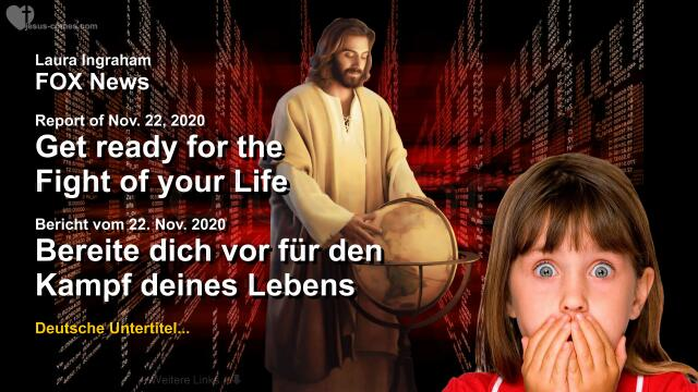 2020-11-22 - Get ready for the Fight of your Life-Mache dich bereit fur den Kampf deines Lebens-Jesus