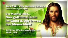 Das Buch des wahren Lebens Unterweisung 15 von 366-Das Licht Gottes im Geist-Irrweg der Menschheit