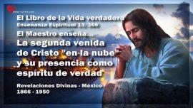 El Libro de la Vida verdadera Ensenanza 13 de 366 Mexico-Segunda venida de Cristo en la nube-Espiritu de Verdad