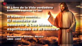 El Libro de la Vida verdadera Ensenanza 14 de 366-El mandato de bendecir-Los bienes espirituales en el hombre