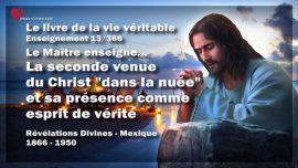 Le livre de la vie veritable Enseignement 13 des 366-La seconde venue du Christ dans la nuee-esprit de verite