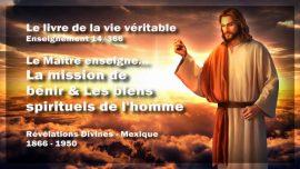 Le livre de la vie veritable Enseignement 14 des 366-La mission de benir-Les biens spirituels de l_homme