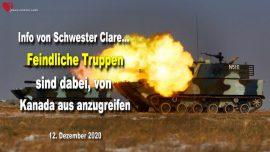 2020-12-12 - Feindliche Truppen greifen von Kanada aus Amerika an-China-Iran-Nordkorea-Info