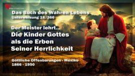 Das Buch des wahren Lebens Unterweisung 18 von 366-Die Kinder Gottes als Erben Der Herrlichkeit Gottes