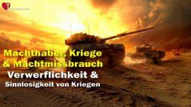 Das Dritte Testament Kapitel 51-2-Machthaber Kriege Machtmissbrauch-Verwerflichkeit Sinnlosigkeit-Der zweite Weltkrieg