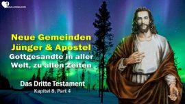 Das Dritte Testament Kapitel 8-3-Neue Gemeinden-Junger-Apostel-Die Gottgesandten in aller Welt DDT