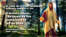 El Libro de la Vida verdadera Ensenanza 17 de 366-Las leyes de los hombres y la ley de Dios