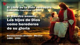 El Libro de la Vida verdadera Ensenanza 18 de 366-Los hijos de Dios como herederos de su gloria