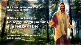 Il Libro della vera Vita Istruzione 17 di 366-Il Maestro Gesu Cristo-Le Leggi degli uomini a la legge di Dio