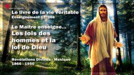 Le livre de la vie veritable Enseignement 17 des 366-Les lois des hommes et la loi de Dieu