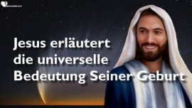 Lukas 2_1-14-Die universelle Geburt von Jesus Christus Weihnachten-Predigten des Herrn durch Gottfried Mayerhofer