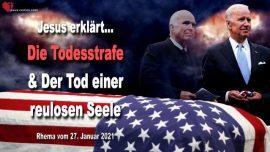 2018-08-30 - Die Todesstrafe-Der Tod einer reulosen Seele John McCain-Liebesbrief von Jesus Christus