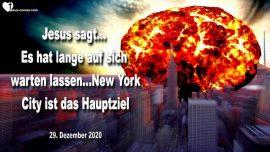 2020-12-29 - Bombardierung von New York City-Zerstorung von NYC steht bevor-Warnung von Jesus Christus