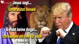 2021-01-12 - Unterstutzt Donald Trump-Habt keine Angst-Gott kampft mit Donald Trump Liebesbrief von Jesus