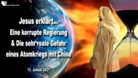 2021-01-13 - Trubsalszeit-Donald Trump-Korruption-Gefahr Atomkrieg mit China-Liebesbrief von Jesus