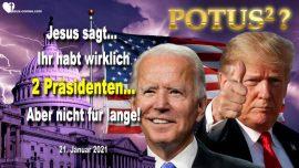 2021-01-21 - Wiedergeburt einer Nation-Zwei Prasidenten-Donald Trump-Joe Biden-Liebesbrief von Jesus Christus
