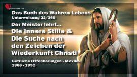 Das Buch des wahren Lebens Unterweisung 22 von 366-Innere Stille-Suche nach Zeichen der Wiederkunft Christi
