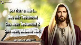 2005-10-08 - Das neue aktuelle Wort Gottes-Das alte Testament-Das neue Testament-Trompete Gottes 2
