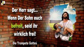 2006-07-17 - Wenn der Sohn euch befreit seid ihr wirklich frei-Bild Liebe Barmherzigkeit-die Trompete Gottes