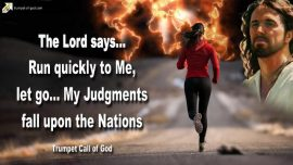 2009-07-30 - Predestined-Run to Jesus Christ-Let go-Judgment of God upon the Nations-Trumpet Call of God