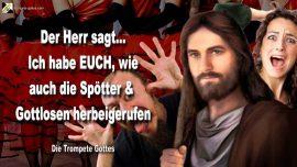 2011-07-25 - Einladung an Spotter-Gottlose-Gerufene-Rebellion-Hass-Bosheit-Die Trompete Gottes