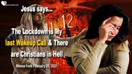 2020-03-30 - The Lockdown is My last Wakeup Call-Christians in Hell-Love Letter Warning Jesus Christ