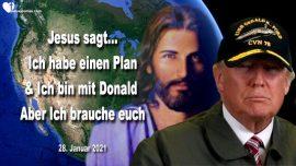 2021-01-28 - Ich habe einen Plan Gottes-Ich bin mit Donald Trump-Braut Christi-Liebesbrief von Jesus Christus