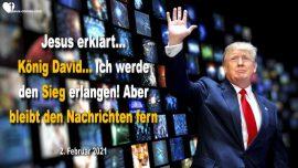 2021-02-02 - Ist Konig David Donald Trump-Sieg-Den Nachrichten fernbleiben-Neugier-Liebesbrief von Jesus
