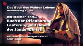 Das Buch des wahren Lebens Unterweisung 27 von 366-Buch der Offenbarung-Lauterung-Demut Junger Christi