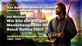 Das Buch des wahren Lebens Unterweisung 28 von 366-Wie Elia willige Menschen ins Reich Gottes fuhrt