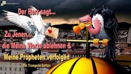 2007-05-21 - Das Wort des Herrn-Wort Gottes ablehnen-Verfolgung der Propheten Diener-Die Trompete Gottes