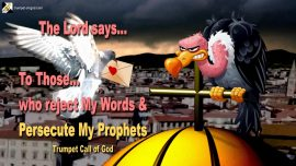 2007-05-21 - Word of the Lord-reject Word of God-Persecution of Prophets Servants-Trumpet Call of God