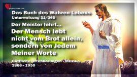Buch des wahren Lebens Unterweisung 31 von 366-Der Mensch lebt nicht vom Brot allein sondern von jedem Wort Gottes