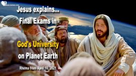 2019-04-30 - Rapture Final Exams in Gods University on Planet Earth-Love Letter from Jesus Christ