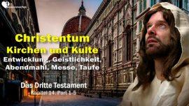Das Dritte Testament Kapitel 14-Christentum-Kirchen-Kulte-Entwicklung-Geistlichkeit-Abendmahl-Messe-Taufe-DDT