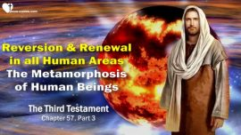 The Third Testament Chapter 57-2-Reversion and Renewal-The Metamorphosis of Human Beings-Cries of Woe-TTT