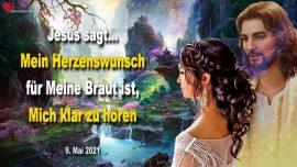 2021-05-09 - Gott Jesus Christus horen-Wie kann ich die Stimme Gottes horen-Liebesbrief von Jesus