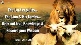 2005-01-29 Lion of Judah Lambs of Jesus-Seek true Knowledge-Receive pure Wisdom-Trumpet Call of God-1280