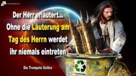 2006-12-11 Lauterung am Tag des Herrn-Trubsalszeit-Kirchen-Stolz-Die Trompete Gottes-Jesus Christus