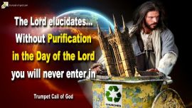 2006-12-11 Purification in the Day of the Lord-Tribulation-Churches-Pride-Trumpet Call of God-Jesus Christ