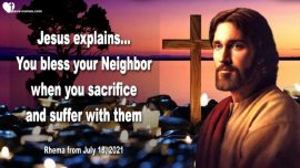2016-07-04 Suffering for Others-Sacrifices-Blessing for Neighbor-Love Letter from Jesus Christ