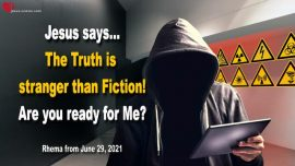 2018-09-09 Truth is stranger than Fiction-Geopolitical Events-Ready for Jesus Christ-Love Letter