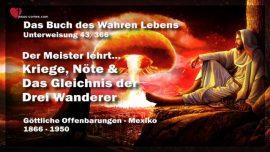 Das Buch des wahren Lebens Unterweisung 43 von 366-Kriege-Not-Gleichnis drei Wanderer-Jesus Christus
