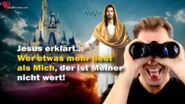 Das Grosse Johannes Evangelium Jakob Lorber-Wer etwas oder Jemand mehr liebt als Mich-Jesus Christus