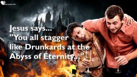 The Lords Sermons-35-Luke 19_41-46-Grief of Jesus over Jerusalem-Stagger like Drunkards at the Abyss of Eternity