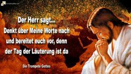 2011-03-07 - Worte Gottes-nachdenken-aufhoeren zu sprechen-Tag der Lauterung-Die Trompete Gottes Jesus Christus