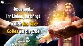 2021-08-12 - Braut Christi-Das Koenigreich Gottes auf Erden-Traum-Liebesbrief von Jesus Christus